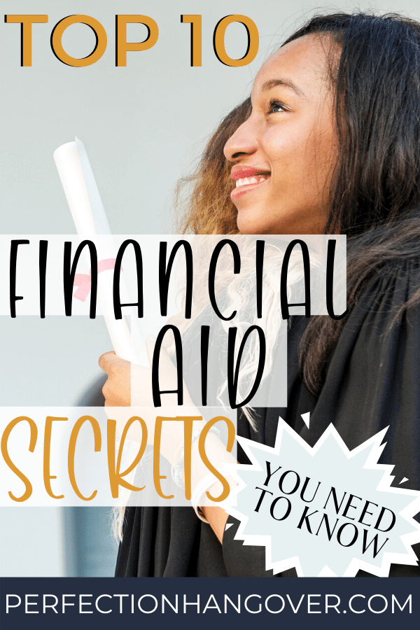 top 10 financial aid secrets you need to know