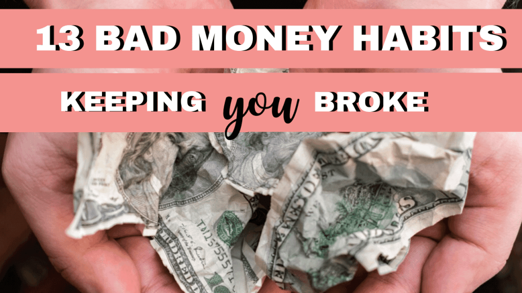 bad money habits keeping you poor