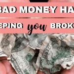 13 Bad Money Habits Keeping You Poor