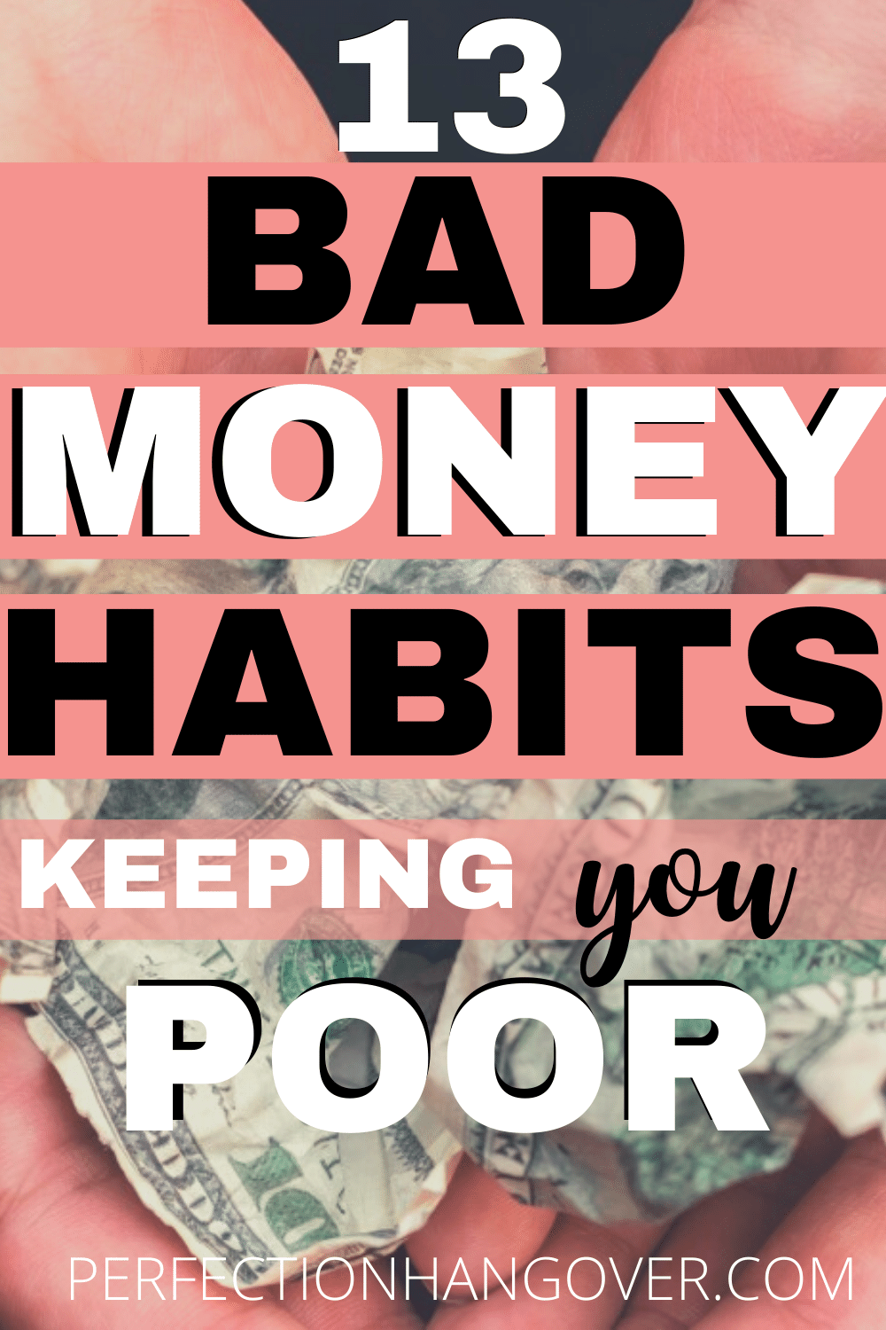 13 Bad Money Habits Keeping You Poor