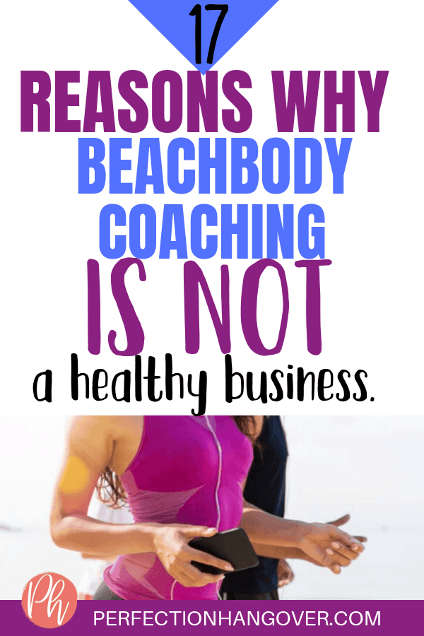 17 Reasons Why Beachbody Coaching is Not a Healthy Business