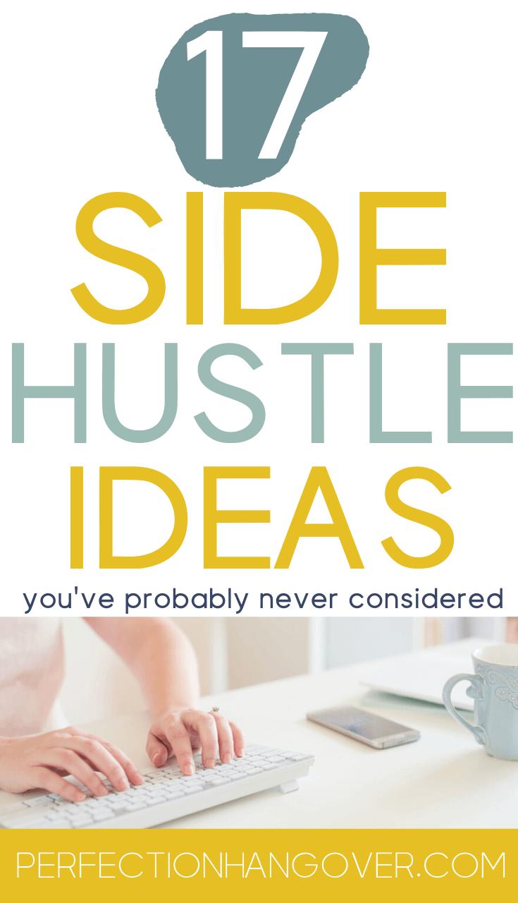 17 Side Hustle Ideas You've Probably Never Considered
