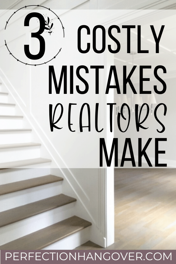 Costly Mistakes Listing Agents Make