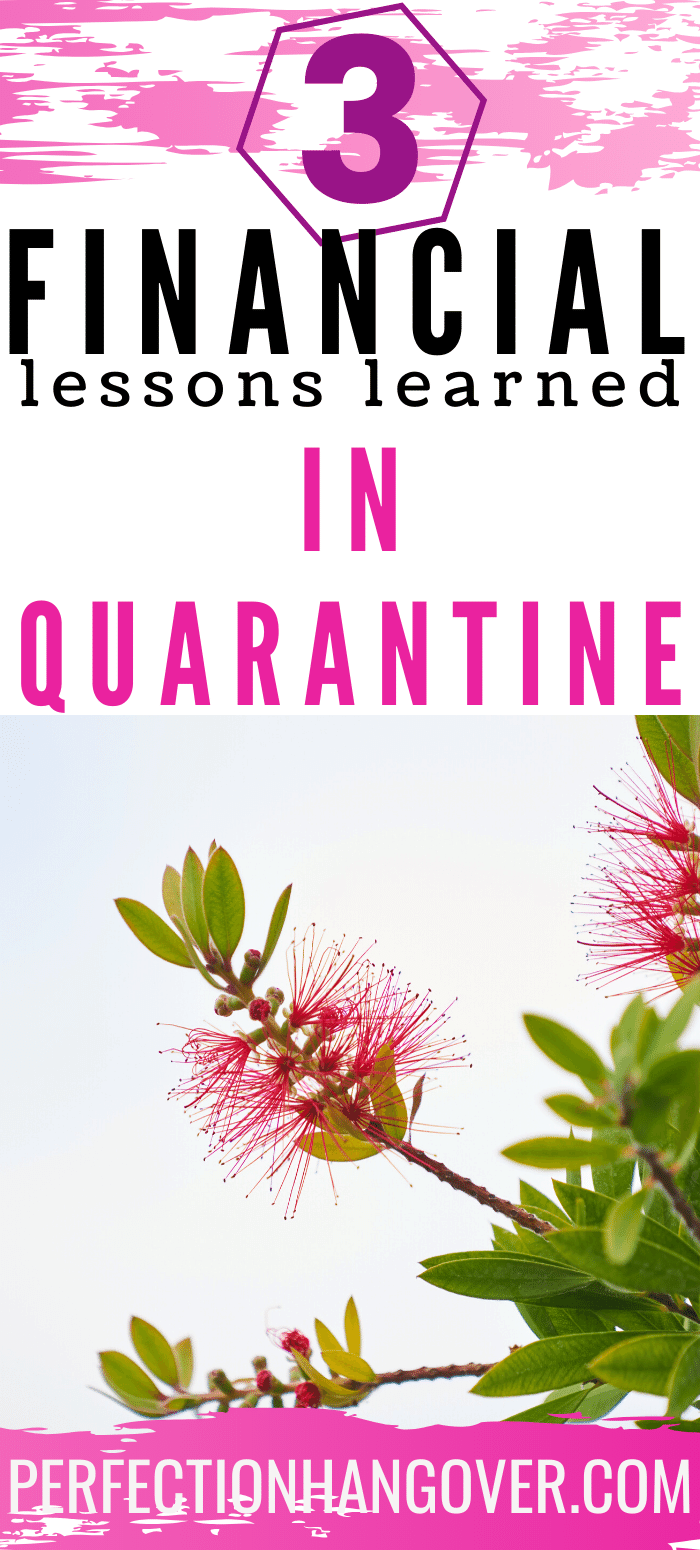 3 Financial Lessons Learned in Quarantine