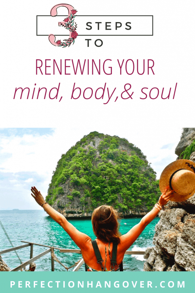renewing your mind, body, and soul