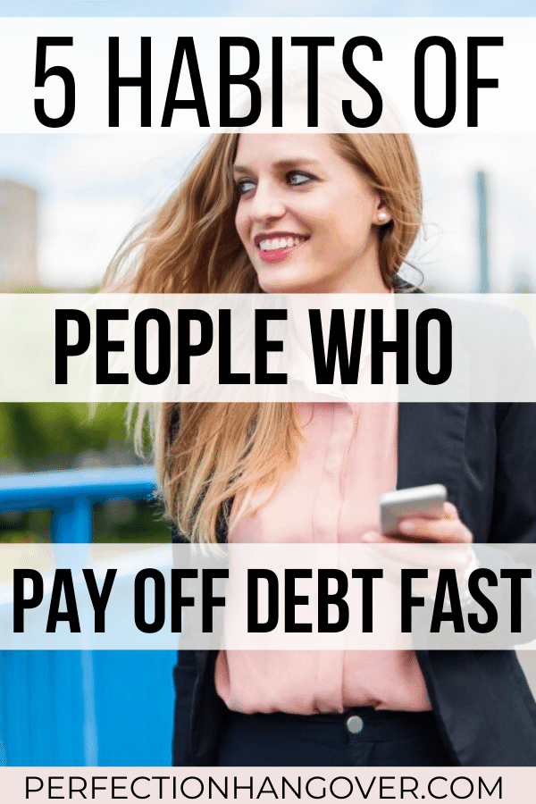 5 Habits of Women Who Pay off Debt Fast
