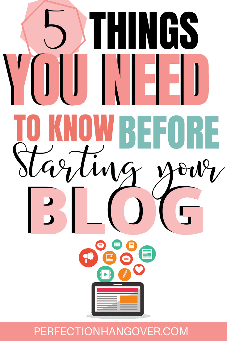 5 Things You Need to Know Before Starting a Blog