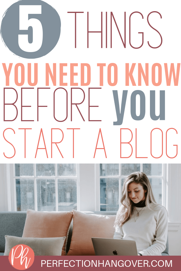 5 Things You Need to Know Before You Start a Blog in 2020