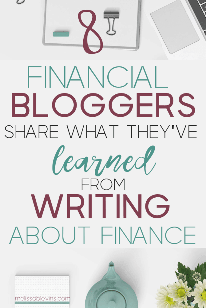 8 financial bloggers share what they've learned from blogging about finance