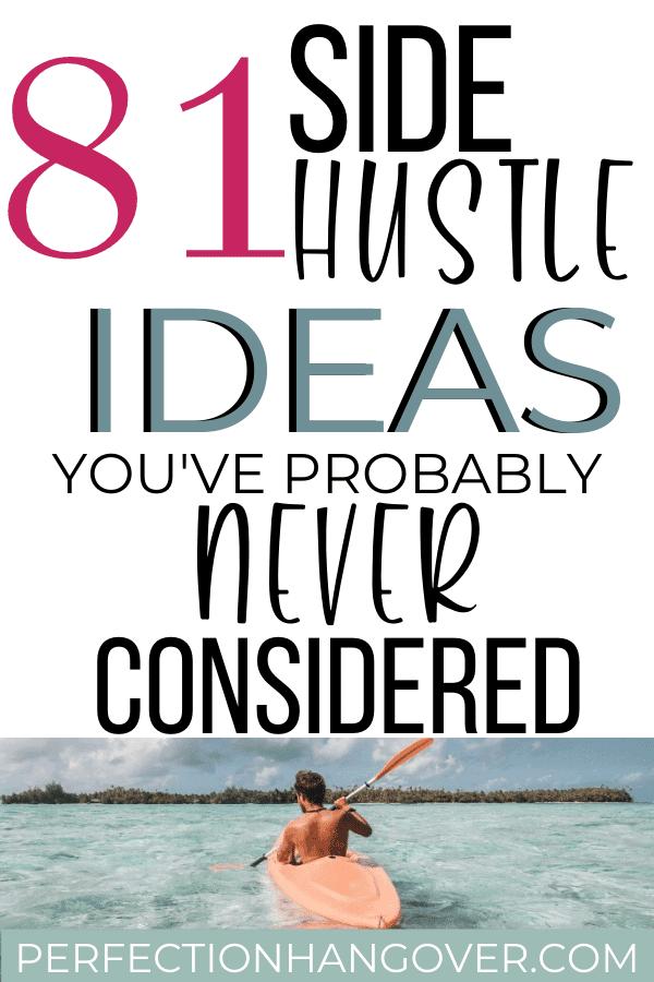 81 Legit Side Hustle Ideas You've Probably Never Even Considered