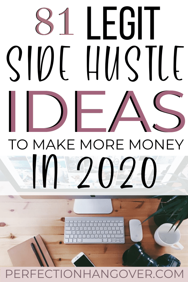 81 Legit Side Hustle Ideas to Make More Money in 2020