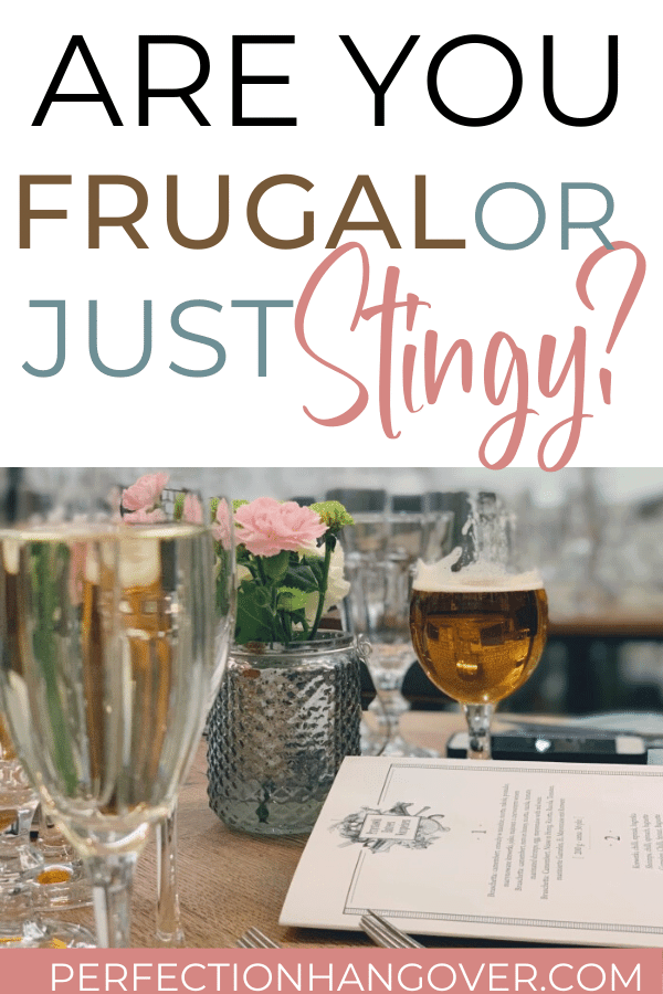 Are you Super Frugal or Just Living Stingy