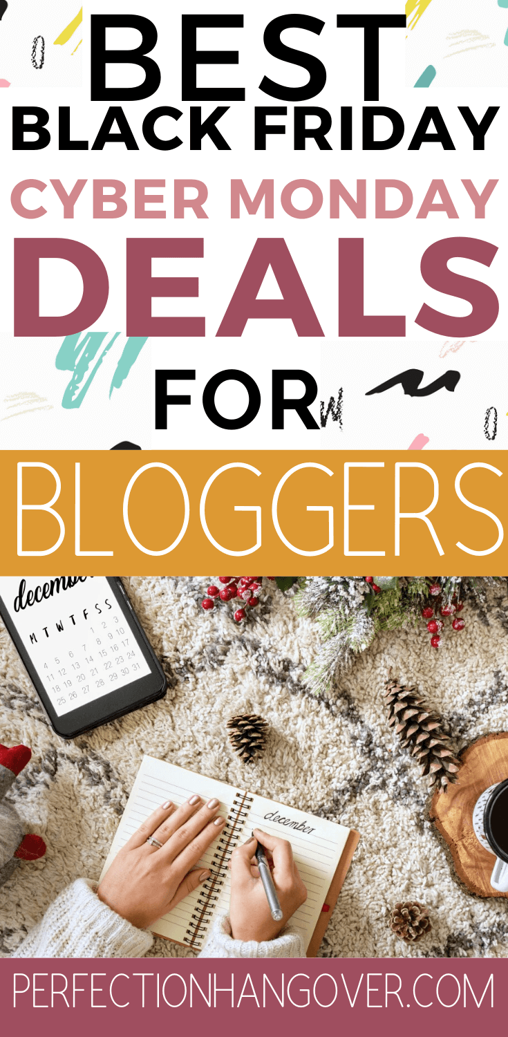 Best Black Friday Cyber Monday Deals for Bloggers