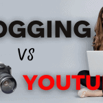 Blogging vs YouTube in 2021: Should You Start a YouTube Channel or Blog or Both?