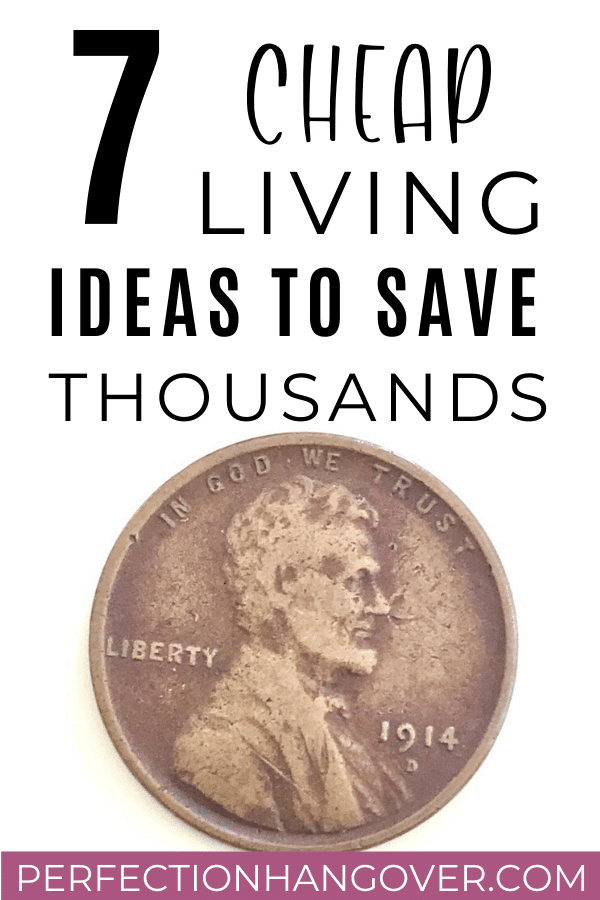 Cheap Living Ideas and Hacks to Live Frugal