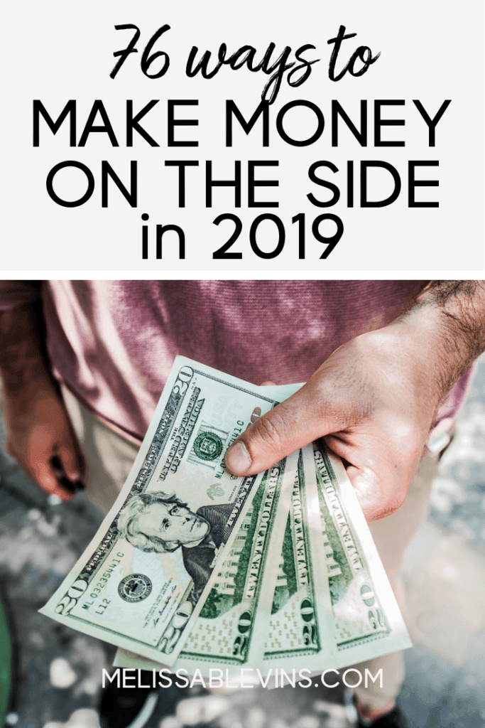 76 Ways to Make Money on the Side in 2019
