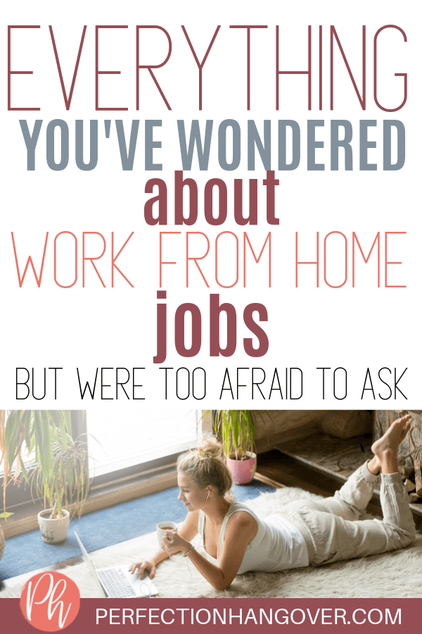 Everything You've Wondered About Work from Home Jobs-2