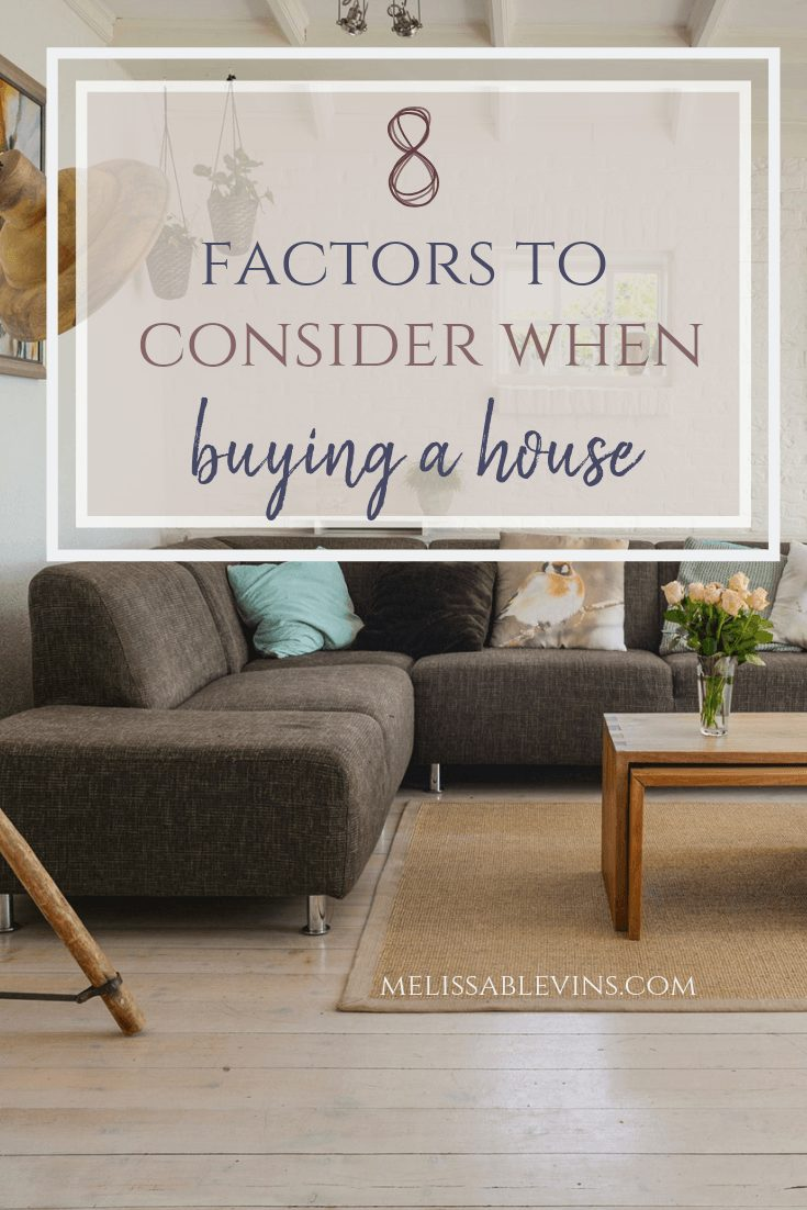 Factors to Consider When Buying a House