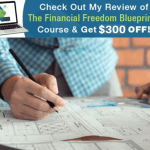 The Financial Freedom Blueprint® Course Review - $300 Off Coupon