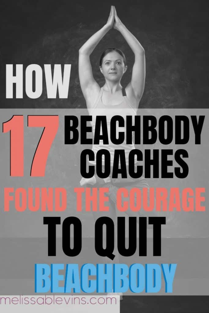 How 17 Beachbody Coaches Found the Courage to Quit Coaching