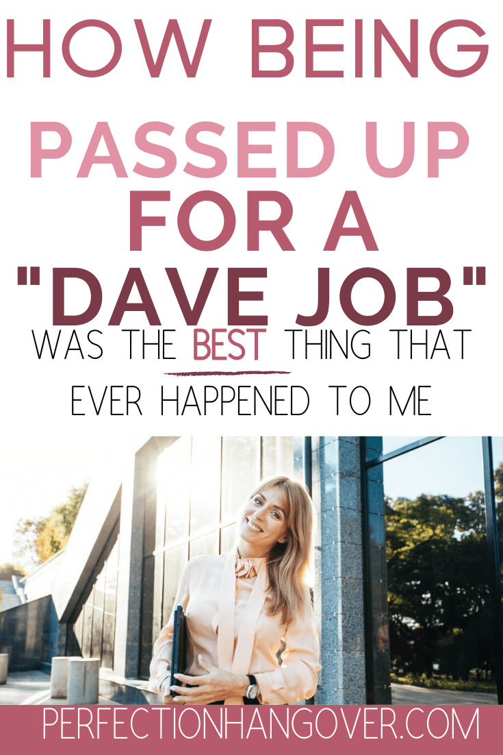 How Being Passed Up for a Dave Job Led me to my Side Hustle
