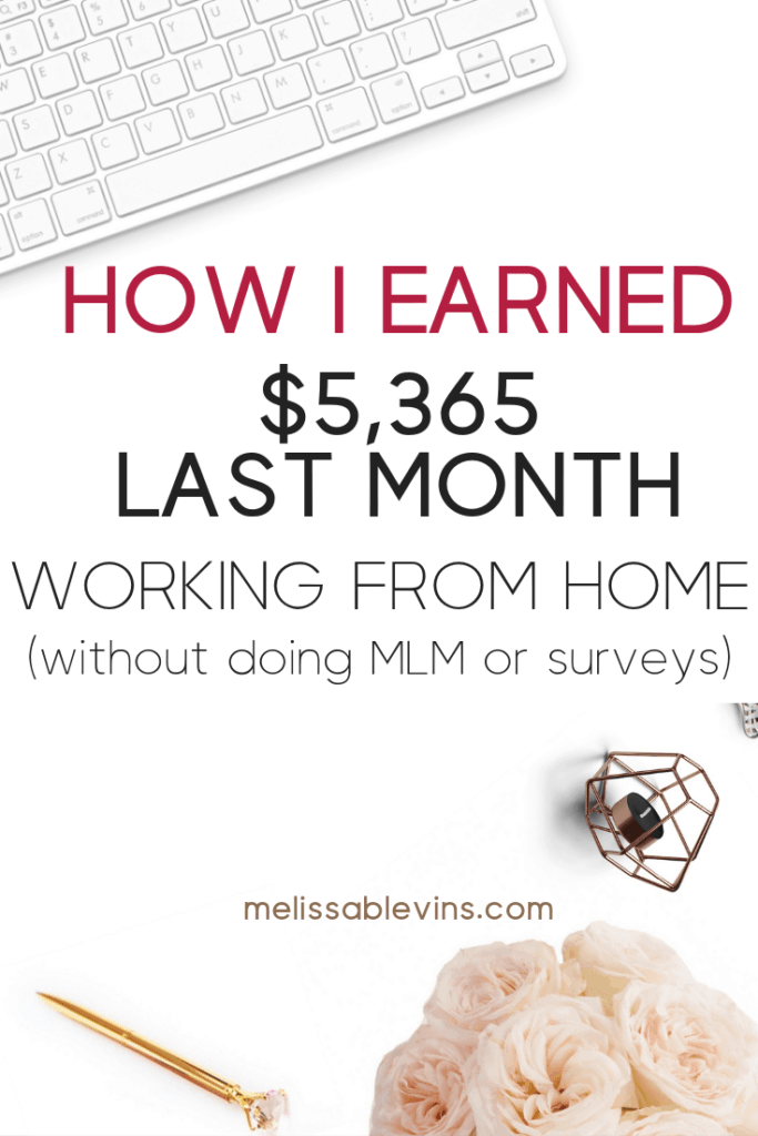 How I Earned $5,365 Last Month Working From Home