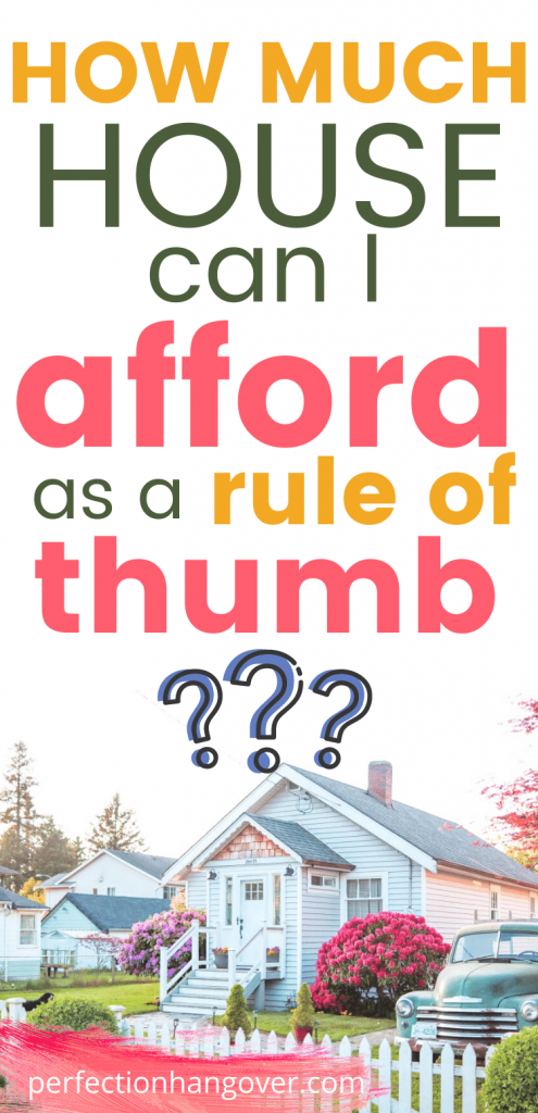 how much house can i afford as a rule of thumb chart calculator