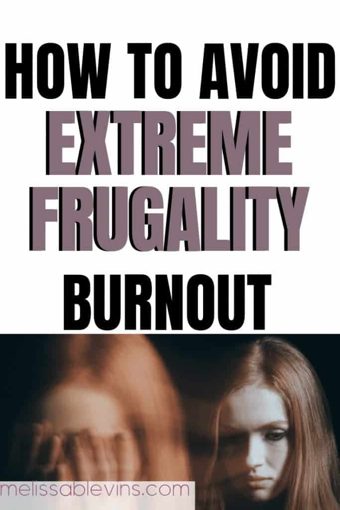 How-to-Avoid-Extreme-Frugality-Burnout-1