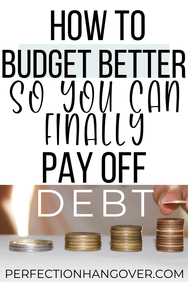 How to Budget Finances so You Can Pay Off Debt