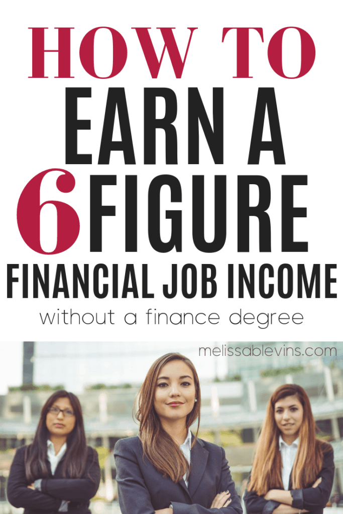 How to Earn Six Figures Without a Degree in Finance