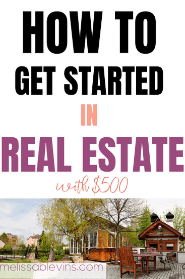 How to Get Started with Real Estate