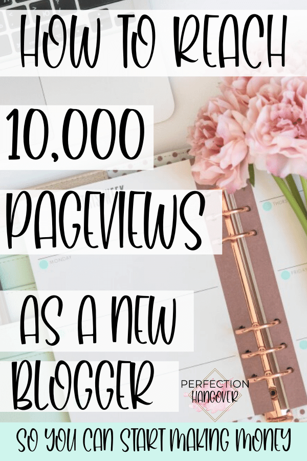 How to Reach 10,000 Pageviews as a New Blogger