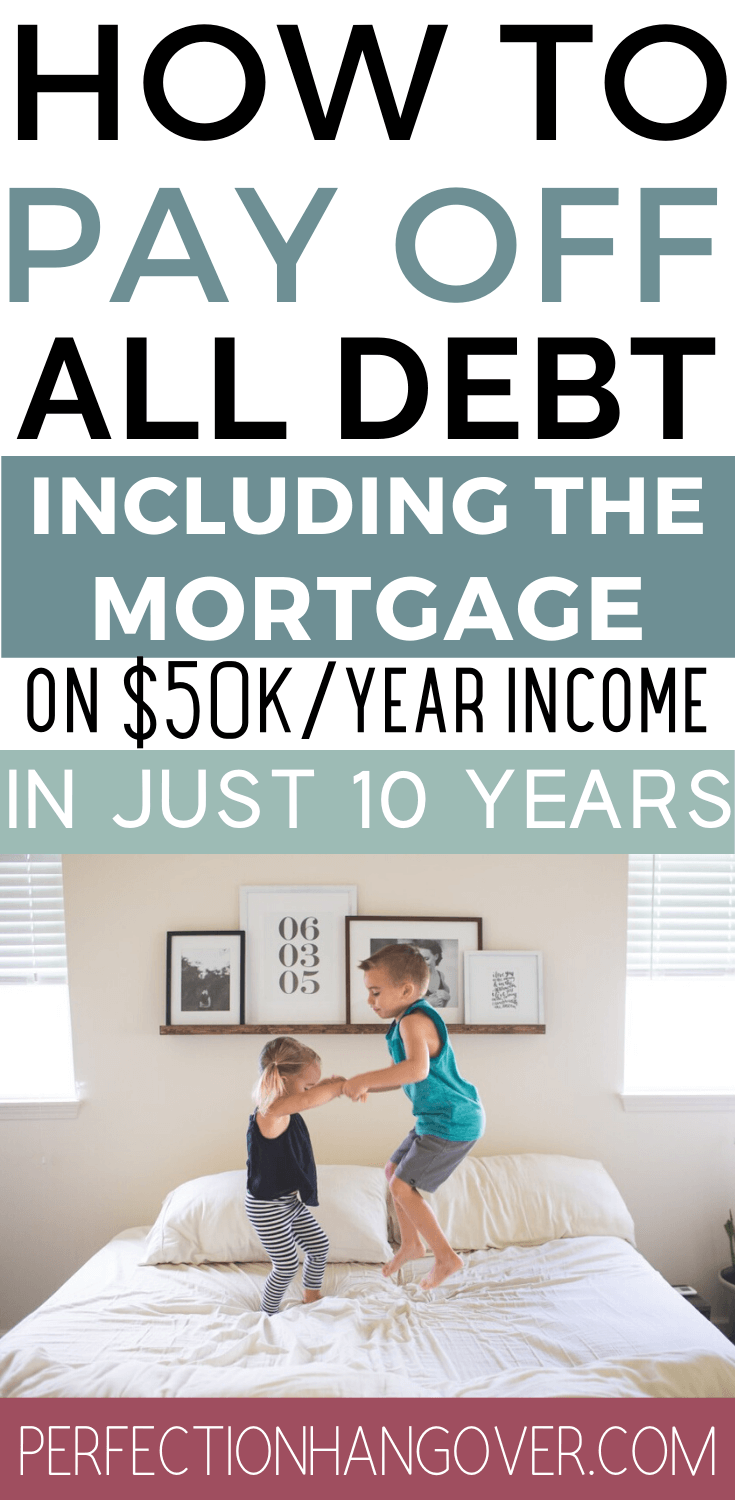 How to Pay off Debt Fast in 10 Years (Including the Mortgage)