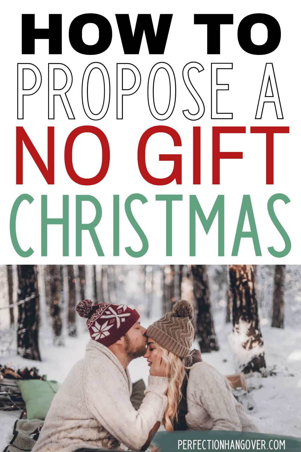 How to Propose a No Gift Christmas
