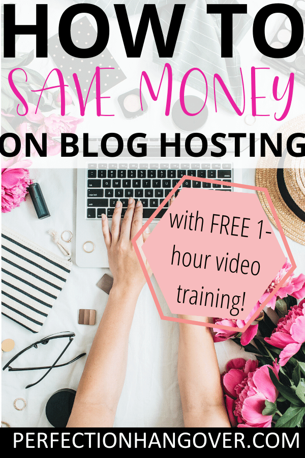How to Save Money on Blog Hosting Plus FREE Video Training!