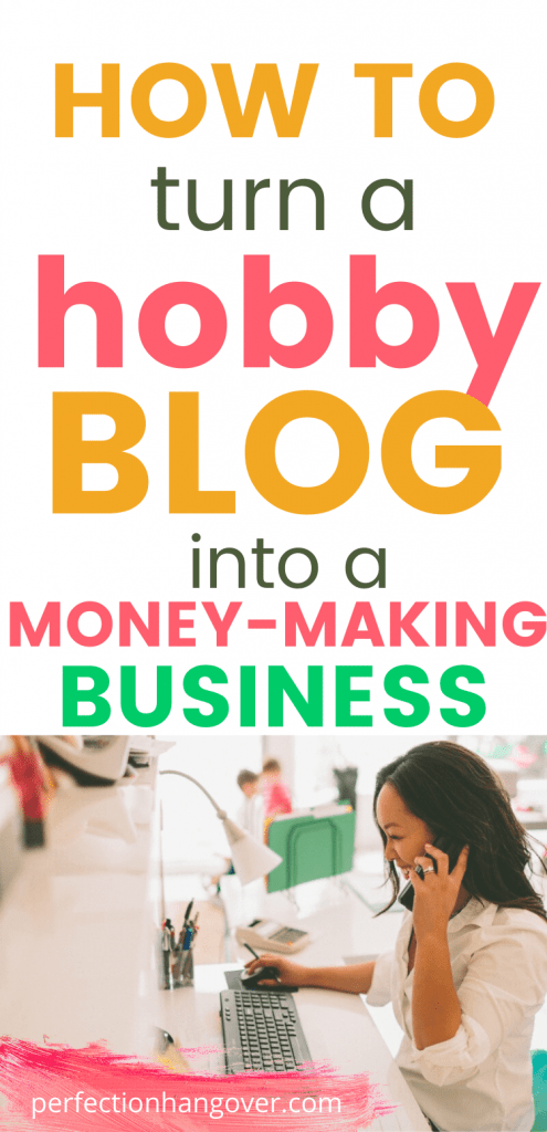 How to Turn a Hobby Blog into a Money Making Business