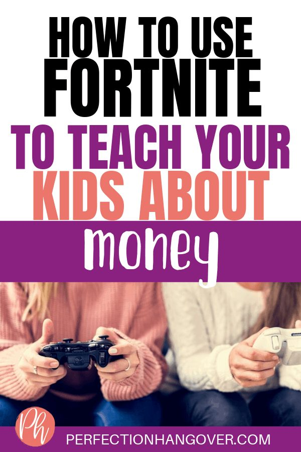 How to Use Fortnite to Teach Kids About Money
