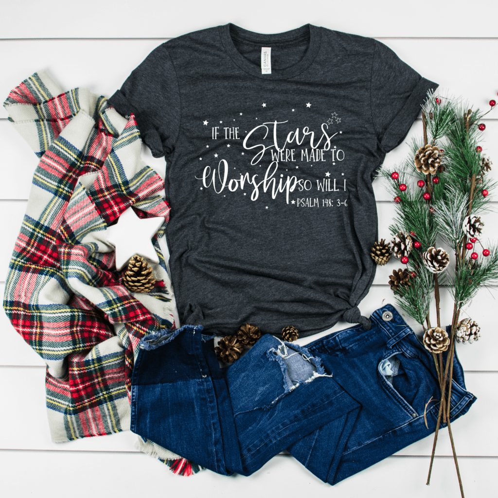 If The Stars Were Made To Worship T Shirt Christmas
