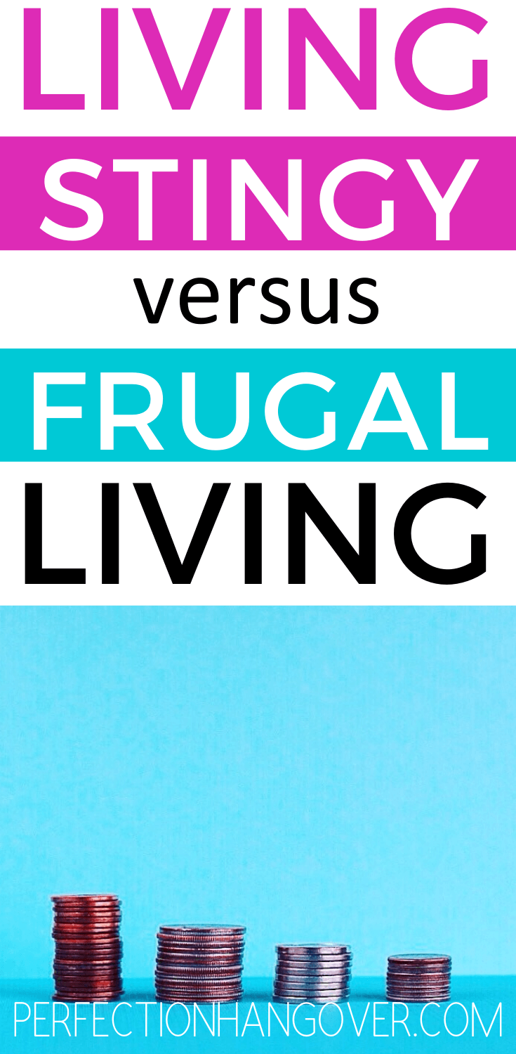 Living Stingy vs Frugal Living