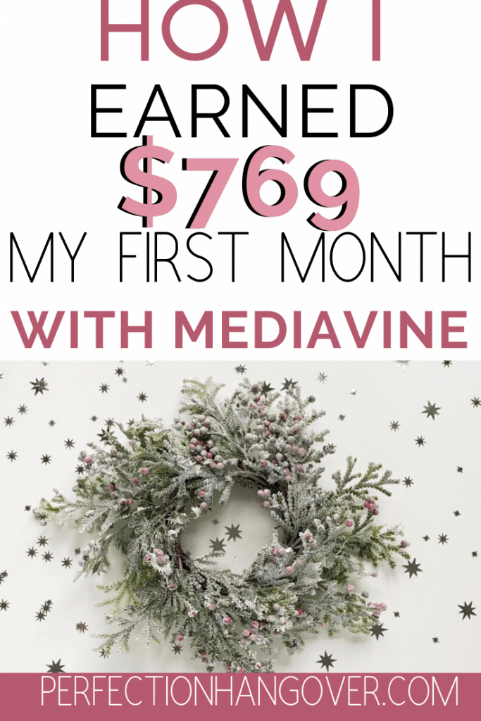 Mediavine Review - How I Earned $769 my First Month