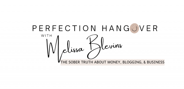 Perfection Hangover with Melissa Blevins Money and Business