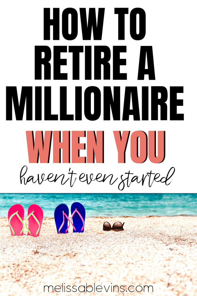 How to Retire a Millionaire
