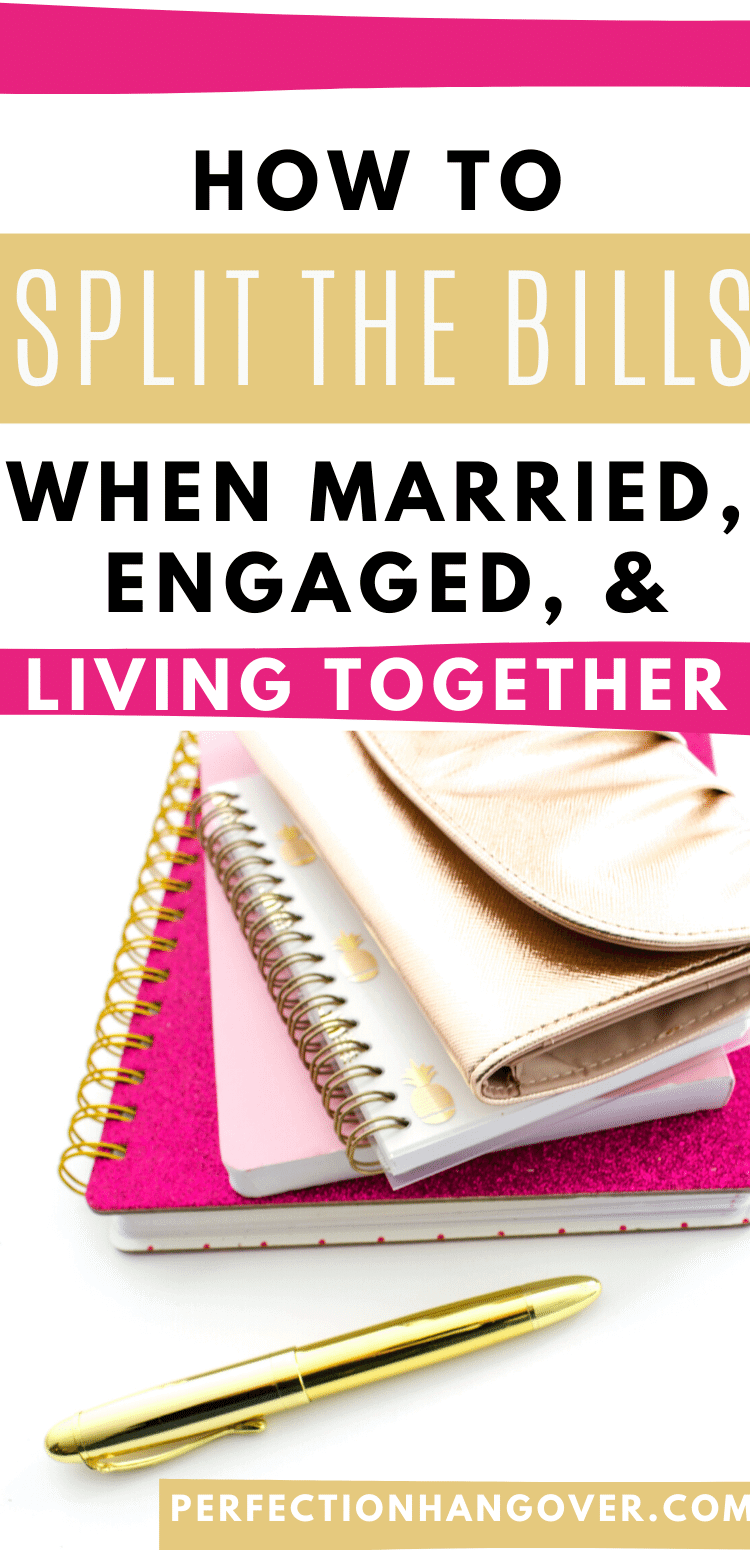 Splitting bills and finances when living together, engaged, or married