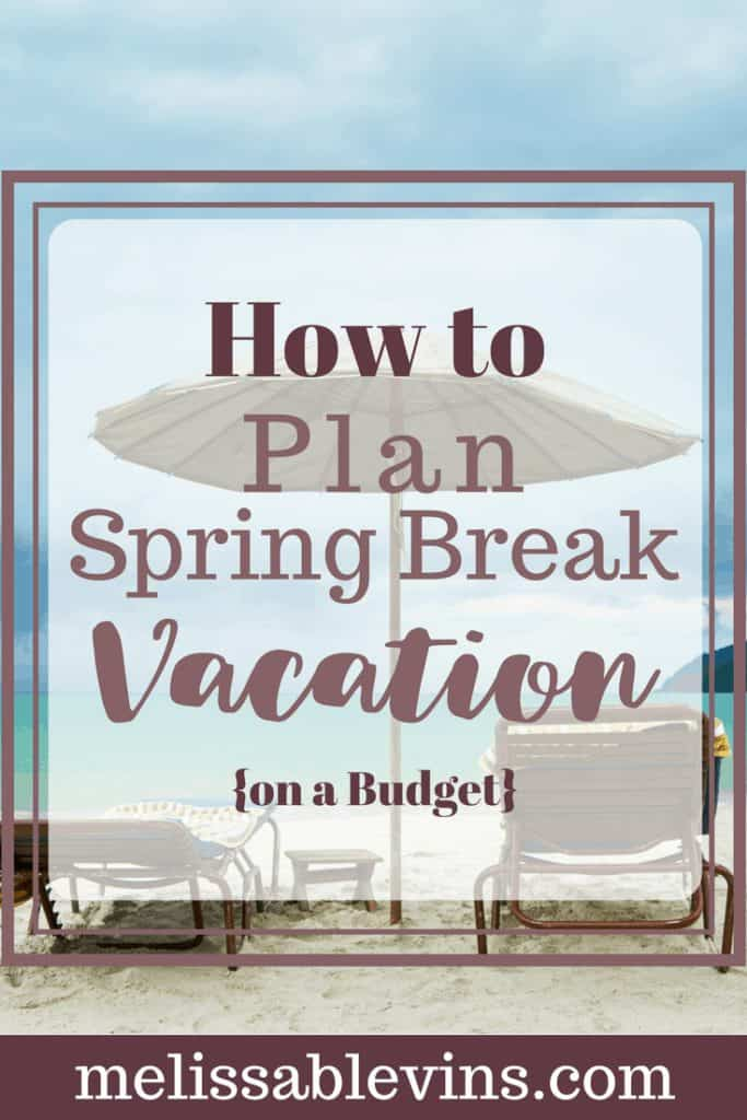 spring break on a budget