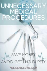 Unnecessary Medical Procedures