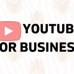 5 Reasons You Need to Start a YouTube Channel for Business Now