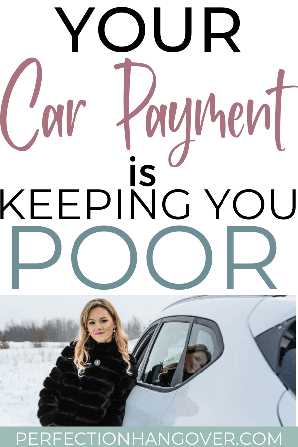 Your Car Payment is Keeping you Poor