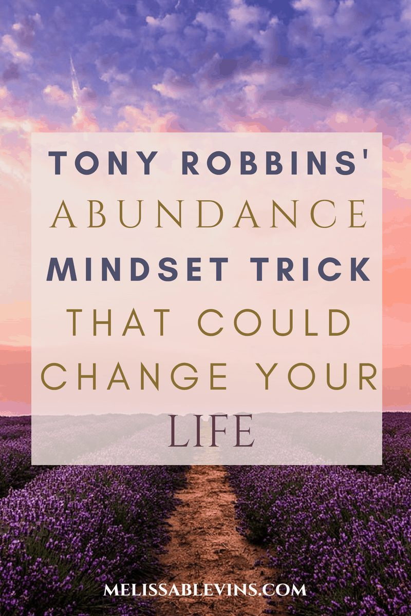 abundance mindset trick tony robbins