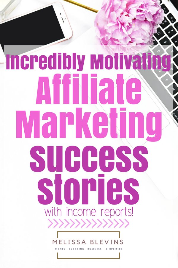 affiliate marketing success stories income reports