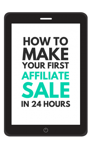 how to make your first affiliate sale in 24 hours blogging resources